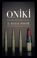 ONİKİ by EzgiHazal