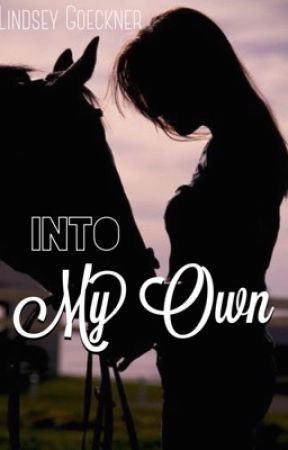 Into My Own by lindsle