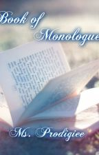 Book of Monologues by Ms_Prodigiee