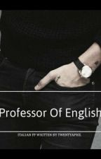 Professor Of English|| h.s by itsgaiux