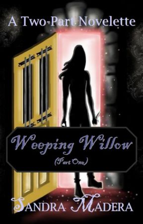 Weeping Willow (Part One) by S_Madera