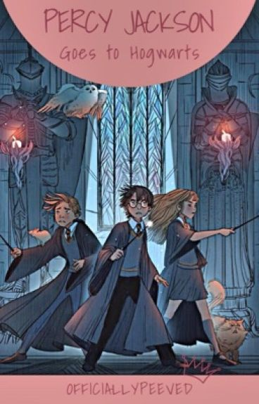 Percy Jackson goes to Hogwarts [Editing (I'm actually doing it this time!)]