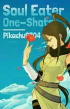 Soul Eater One-Shots [DISCONTINUED] by Pikachu9704