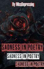 Sad poems by MissDepressing