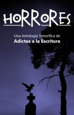 Horrores by Adictosalaescritura