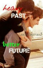 heavy past, better future (boyxboy) by LeoDiCapriox3