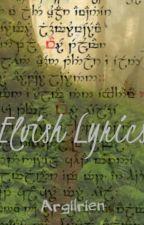 Elvish Lyrics by Argilrien