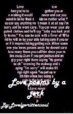 Love poems by a jerk by lovelywrittensoul