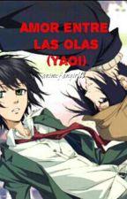 Amor entre las olas(yaoi)[PAUSADA] by animefangirl11