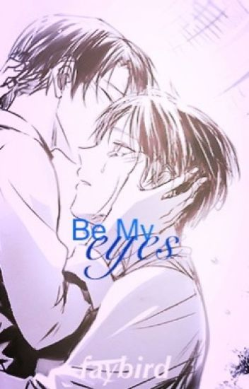 Be My Eyes (Book Two)