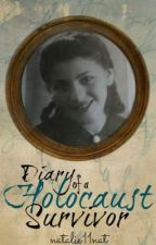 Diary of a Holocaust Survivor by natalie11nat