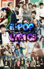 K-POP Lyrics  {Request Open} by NatsukiHime