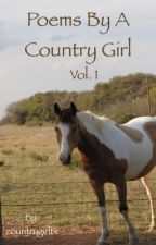 Poems by a Country Girl : Vol 1 by countrygirltx