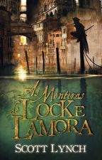 As Mentiras de Locke Lamora - Scott Lynch by Shirowalda