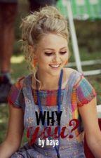 لماذا أنتِ  ؟! |why you ?! by laven_95