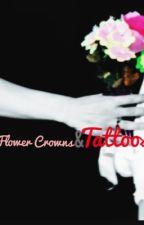 Flower Crowns and Tattoos || Chansoo ||  by RachelMariePark