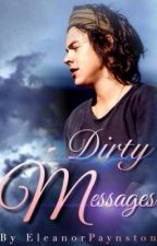 Dirty Messages || H.S. by EleanorPaynston