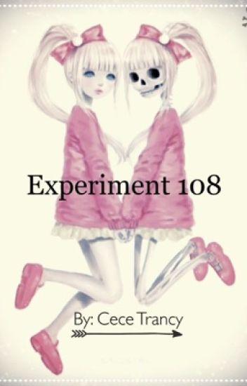 Experiment 108 [EDITING]