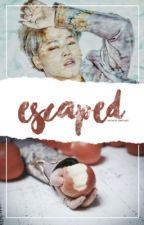 Escaped // 'Sequel to Captivated' // Lashton (Completed) by SimpaticoLuke