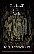 The Beast in the Cave by HPLovecraft