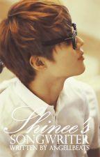 Shinee's Songwriter by AngellBeats