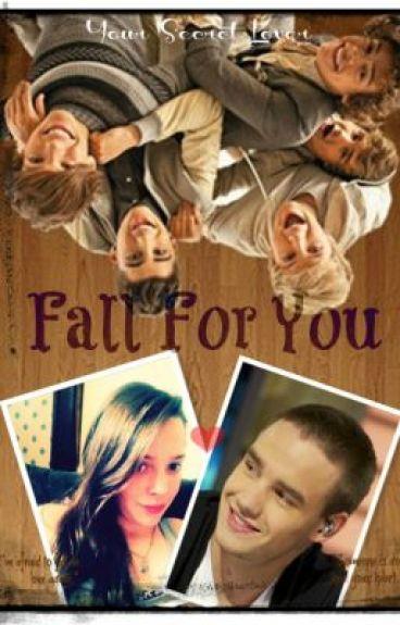 Fall For You - Liam Payne Fan Fiction