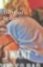 The Hood Stories by miguelpage3