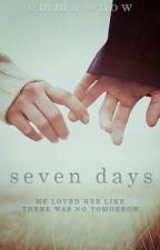 Seven Days by Dreaming_Love