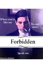 Forbidden: A Downton Abbey Fanfic by MoriartysHolmie