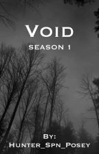 Void Season 1 by Hunter_Spn_Posey