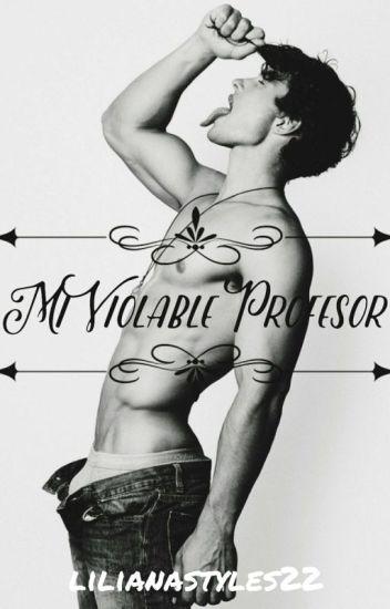 Mi Violable Profesor. ||MVP||