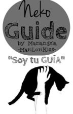 ║Neko Guide ║ by MariLoriKiss