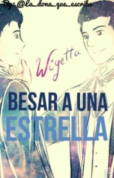 ☆Besar a una estrella☆Wigetta☆