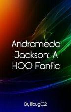 Andromeda Jackson:A HOO fanfic by lilbug02