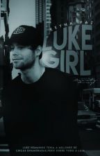 Luke Girl. → Luke Hemmings. /Terminada. by ReynaMPV
