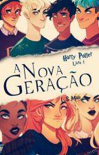 A nova geração - Harry Potter by lsmaia