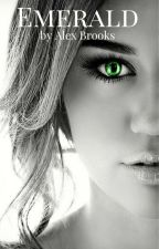 """Emerald (Previously """"Bad Girl's Mate"""") by Alex_Brooks"""
