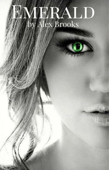 "Emerald (Previously ""Bad Girl's Mate"")"