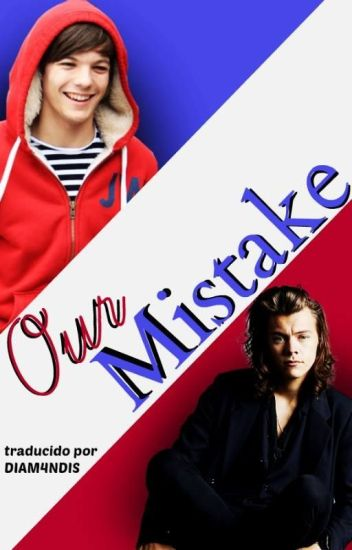 Our Mistake ; larry mpreg