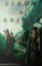 Dixon & Grimes. *Actualizaciones lentas* by SofiaWalkerinMars
