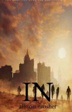 IN ~ A Maze Runner Sequel by AllisonMosher