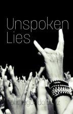 Unspoken Lies by ohthegoodoldayz