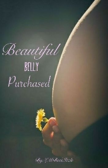 Beautiful Belly Purchased.