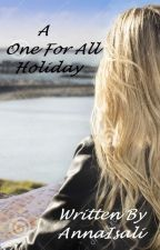 A One For All Holiday - Attachment to All For One (Complete) by AnnaIsali