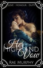 Her Highland Vow by RaeMurphy