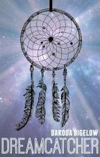 Dreamcatcher by DakodaBigelow