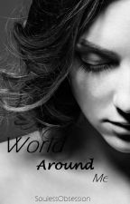 World Around Me (GirlxGirl) (Lesbian Story) by SoulessObsession