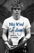My Kind of Angel by eviemonteath
