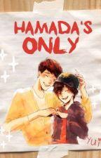 Hamada's Only (Hamada Siblings x Reader) SLOW UPDATES by Sai___Sai