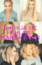 La hija de Khloe Kardashian by fiorelladonadona